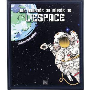 Une journée au musée de l'espace
