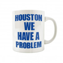 Mug Nasa - Houston we have a problem